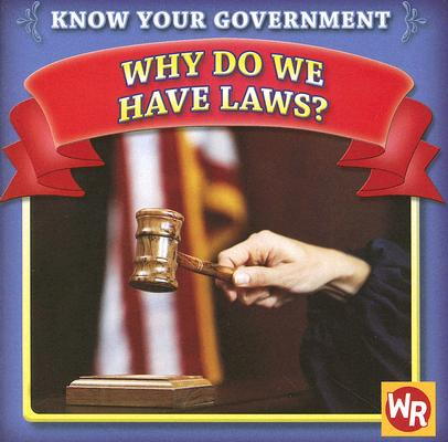Why Do We Have Laws